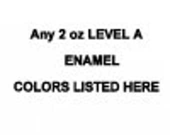 LEVEL A Price Level ANY 2 ounce jar Enamel Thompson enamels vitreous kiln firing torch firing 2000 Series Transparent or 1000 Series Opaque
