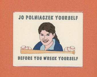 JO POLNIACZEK YOURSELF - The Facts of Life - Funny Card - Pop Culture Card - Nancy McKeon - Card for Friend - Greeting Card - Item# M133