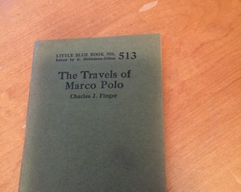 The Travels of Marco Polo - Little Blue Book no. 513