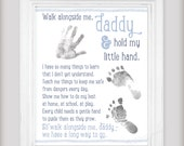 NEW! - Walk with Me, Daddy Art Print - Personalize with your child's hand/foot prints! - Fathers Day Gift - Choose from Blue, Pink, or Green