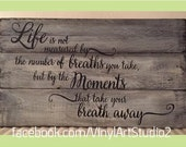 "Hand Painted Pallet Wood Sign - 14"" x 24"" - Life is not Measured - shabby chic rustic reclaimed wood pallet"