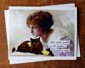 Blank Greeting Card - #50B - All You Need Is Love.....And a Cat