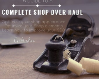 Etsy Shop Over Haul - Shop Help - How to Improve your Etsy Shop - How to sell on Etsy