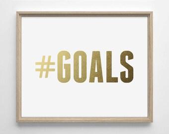 Hashtag GOALS Faux Gold Foil Art Print, Minimalist Art, Home, Office, Bathroom Decor, Housewarming Gift, College Dorm Room, Work Decor,