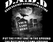 NEW Design    S-XXXL size  D A D D Dads Against Daughters Dating