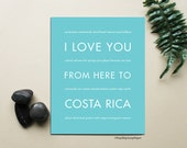Costa Rica Typography Print, I Love You From Here To COSTA RICA, Shown in Robins Egg Blue - Choose Color Travel, Canvas Poster