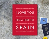 Spain Art Print, I Love You From Here To SPAIN, Shown in Scarlet Red - Choose Color, Canvas Poster