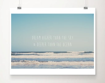 ocean photograph inspirational quote beach photograph typography print blue home decor nursery wall art beach print ocean print