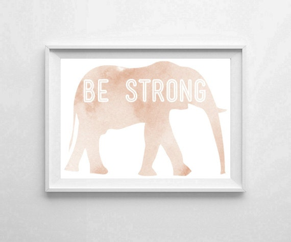 "Inspirational Art ""Be Strong"" Typography Print Motivational Wall Decor Watercolor Poster Home Decor Quote Minimalist"