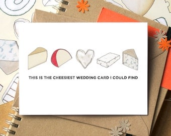 Cheesy Wedding Card - Funny Wedding Card - Wedding Card for Cheese Lovers - Wedding Card for Foodies