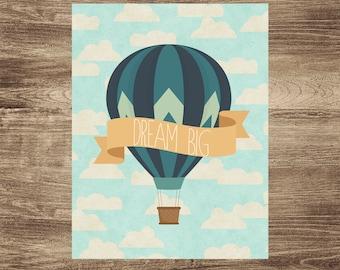 Dream Big Hot Air Balloon 8x10 printable