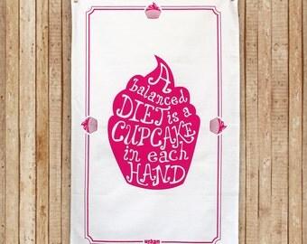"""Cupcake Tea Towel  """"A balanced diet is a cupcake in each hand"""" Cotton Tea Towel"""