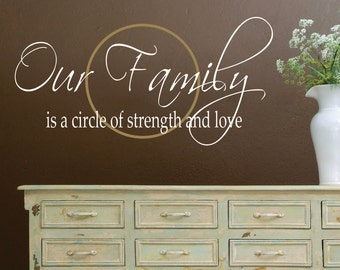 Family Wall Decal - Our Family Wall Decal - Love Vinyl Wall Decal - Family Strength Decor Wall Art