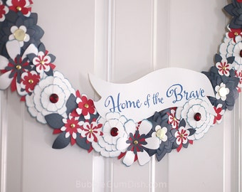 Home of the Brave 4th of July Wreath Red White Blue Paper Flowers USA Patriotic Americana July Fourth large 24 inch
