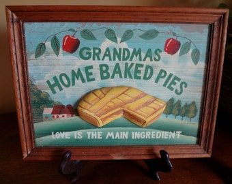 """Colorful, Hand painted """"Grandma's Home Baked Pies"""" Love is the Main Ingredient, Pie Extrudes From Picture"""