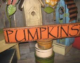 "Primitive Sign Wood Large Sign Halloween Harvest Gatherings "" PUMPKINS  "" ThanksGiving Sign Holiday Fall Harvest Sign"
