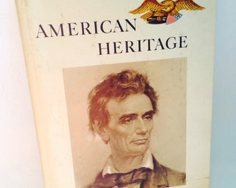 Abraham Lincoln - American Heritage - vintage hardcover magazine - April 1961 - historical reference - American History