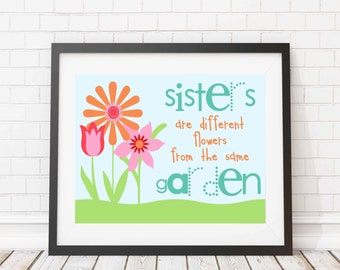 Sisters Print - Inspirational quote - sister quote - bright - kids room - girls room - wall decor - sister wall decor - children room