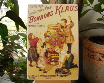 vintage,Chocolaterie & Cacao,French advertising shop sign,Bonbons Klaus,decorative wooden plaque