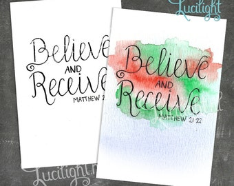 Believe and Receive - Printable