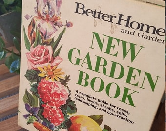 Better Homes and Gardens New Garden Book, Vintage Gardening How To Book, Gardening