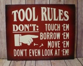 Tool Rules Plaque/Sign - great for garage/workshop - gift