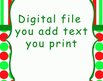 Christmas Party invitation, digital,you add text and then print