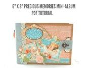 """6"""" x 8"""" Precious Memories Scrapbook Mini-Album PDF Tutorial"""