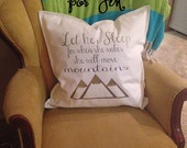 She Will Move Mountains Pillow - Custom Order for Jen
