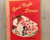 Vintage Children's Book - Good Night Stories - 1948 - A Little Book - Bed Time Stories - Picture Book