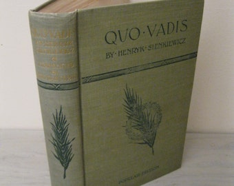Antique Christian Novel - Quo Vadis: A Narrative In The Time Of Nero - 1897 - Ancient Rome
