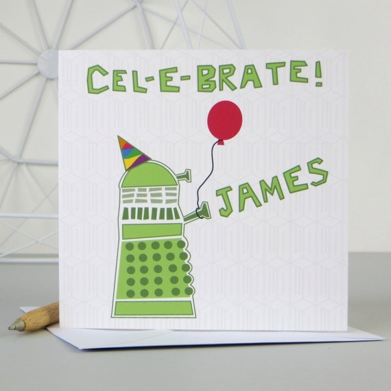 Doctor Who Dalek Birthday Card - Dr Who - bbc - personalised card - geeky card - birthday card for geeks - wink design - tardis - dalek