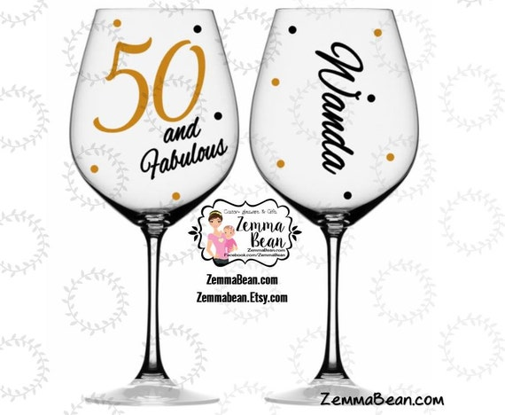 Fifty And Fabulous Wine Glass Name Included