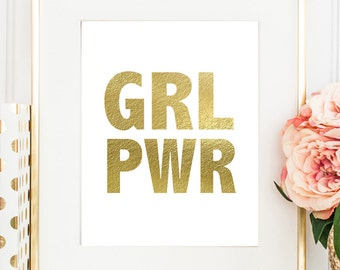 Faux Gold Foil, Girl Power Typography, Grl Pwr Poster, Girls Room Art, Home Wall Print, Bedroom Poster, Gift Idea for Her, Motivational Art