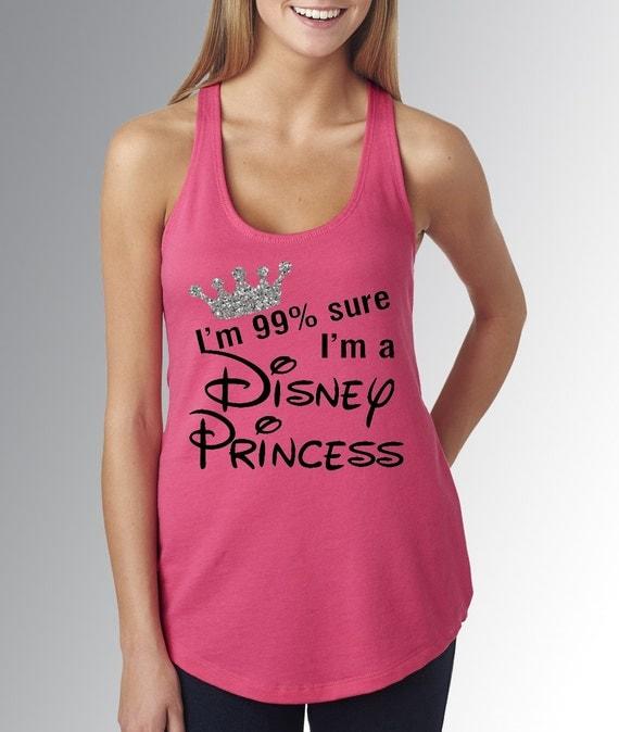 I 39 m 99 sure i 39 m a disney princess hot pink disney for Hot pink running shirt