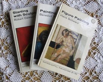 Vintage Art Books - Figure Painting, Schwarz, Starting with Sculpture, Dawson, Painting Children, Rubbra, Watson-Guptill Publications 1967