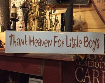 Thank Heaven For Little Boys Handpainted Wooden Sign