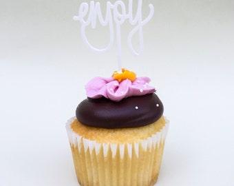 Enjoy Cupcake Topper - Birthday topper - Acrylic hand lettered cupcake topper - birthday gift - ready to ship - cake topper