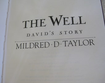 The Well Mildred Taylor 1995 Library Copy Good condition Books for Young Readers  David's Story
