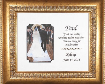 DAD WEDDING GIFT Dad Of All the Walks We Have Taken Bride Gift to Dad Father of Bride Gift Personalized   Frame Bride Marriage 13x15