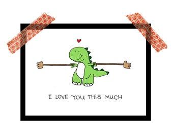 T-rex, Dinosaur I love you this much print, 5x7 print, children's art