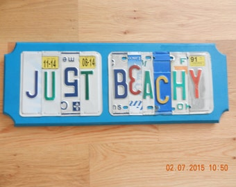 Just Beachy  License Plate Sign (Made to Order)