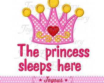Instant Download The Princess Sleeps Here Applique Machine Embroidery Design NO:1718