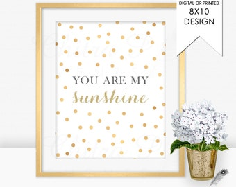 You are my sunshine Wall Art - Printable or Printed, Nursery Rhyme Instant Download Gold Glitter Baby Girl Playroom Confetti Bathroom Boy