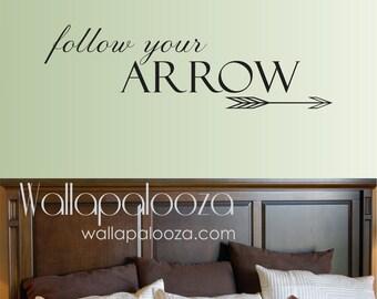 Nursery wall decal - Follow your arrow wall decal - Arrow wall decal - Follow your arrow - Wall decal - Wall art - bedroom wall decal
