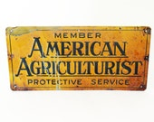 Metal Farm Sign, American Agriculturist Protective Services, Antique 1930s, Farmhouse Decor, Rustic