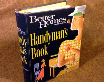 Better Homes and Gardens Handyman's Book - Everything You Need To Remodel a Mid Century Home 50's 60's