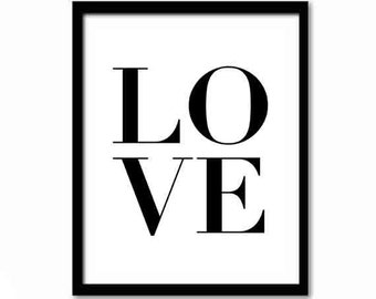 Love Quote, Love Print, Black and White Art, Bedroom Decor, Inspirational Quote, Minimalist Art