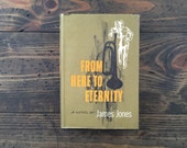 From Here To Eternity • James Jones • 1951 • original dust jacket • WWII novel