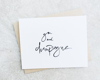 You And Champagne Card